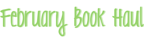 february-book-haul